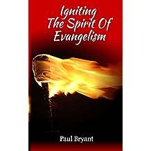 Igniting The Spirit Of Evangelism