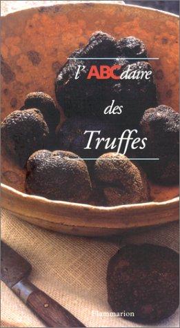 L'ABCdaire des Truffes par Sabine Bucquet-Grenet