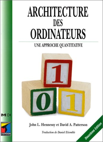 Architecture des ordinateurs : Une approche quantitative par John Hennessy, David Patterson