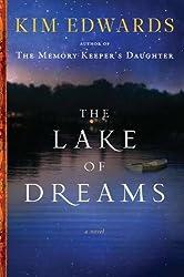 The Lake of Dreams: A Novel by Kim Edwards (2011-01-04)