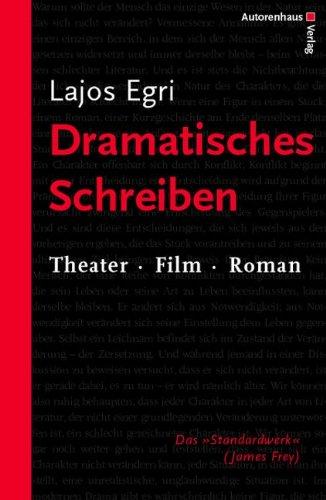 Dramatisches Schreiben. Theater. Film. Roman