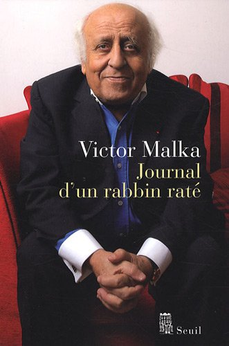 Journal d'un rabbin raté par Victor Malka
