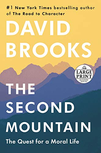 The Second Mountain: The Quest for a Moral Life (Random House Large Print)