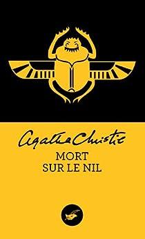 Mort sur le Nil (Nouvelle traduction révisée) (Masque Christie t. 13) par [Christie, Agatha]