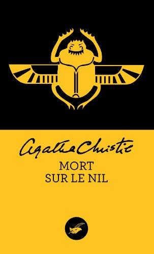 Mort sur le Nil (Nouvelle traduction révisée) (Masque Christie t. 13) (French Edition)