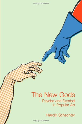 The New Gods: Psyche and Symbol in Popular Art