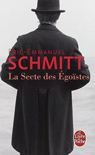 La Secte des égoïstes par Eric-Emmanuel Schmitt