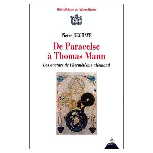 De Paracelse à Thomas Mann. Les avatars de l'hermétisme allemand