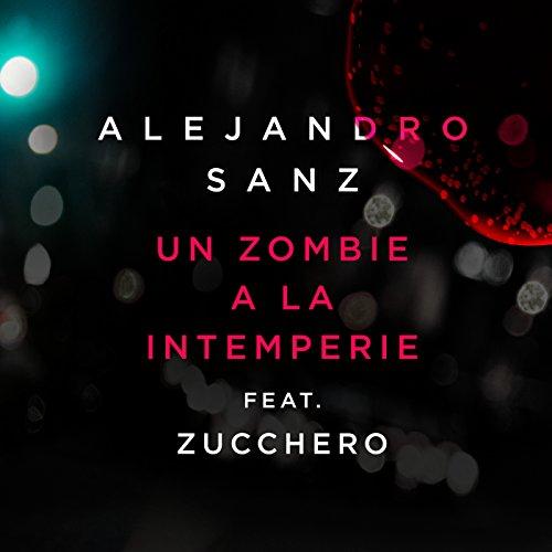 un-zombie-a-la-intemperie-feat-zucchero