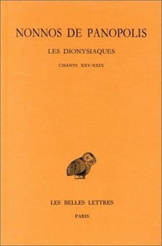 Les Dyonisiaques, tome 9 : Chants XXV-XXIX