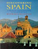 Discovering Spain: A Traveller's Guide Featuring the National Parador Hotels