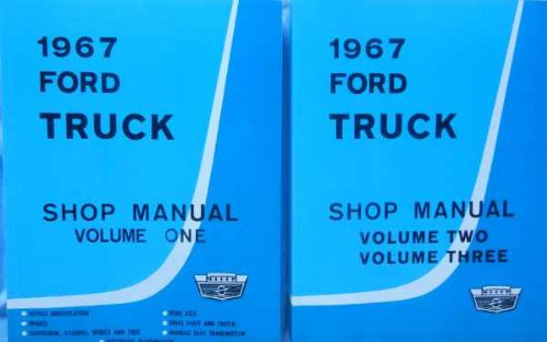 1967 FORD TRUCK & PICKUP FACTORY REPAIR SHOP & SERVICE 2 BOOK SET OF 3 MANUALS - INCLUDES F100 F150 F250 F350 F500 F600 TO F7000, C-Series, W-Series, P-Series, WT-Series, L-Series, LN-series, N-Series, HT-Series 67 - Ford F250 A / C