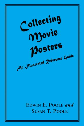 collecting-movie-posters-an-illustrated-reference-guide-to-movie-art-posters-press-kits-and-lobby-ca