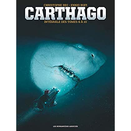Carthago - Intégrale Tomes 6 à 10