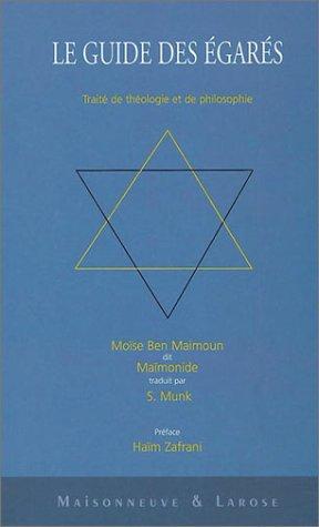 Le Guide des égarés par Maïmonide