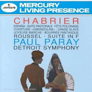 Chabrier : Espana, Suite Pastorale, Ouverture de Gwendoline, Joyeuse Marche, Bourrée Fantasque etc. / Roussel : Suite en fa op. 33