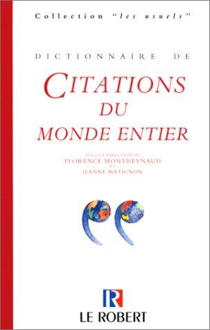 Dictionnaire des citations du monde entier, nouvelle édition