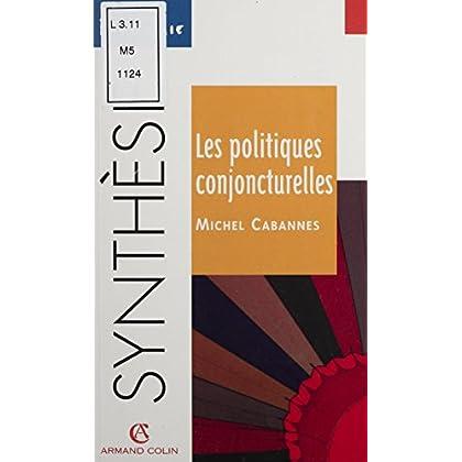 Les Politiques conjoncturelles (Synthèse)