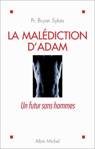 La Malédiction d'Adam : Un futur sans hommes