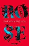 Dornenmädchen: Thriller (Die Dornen-Reihe, Band 1) - Karen Rose