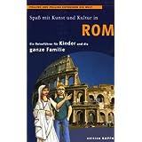 Pollino und Pollina entdecken die Welt, Spaß mit Kunst und Kultur in Rom
