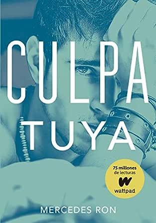 Culpa tuya (Culpables 2) (Spanish Edition)