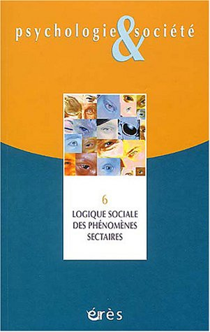 psychologie-amp-socit-numro-6-logique-sociale-des-phnomnes-sectaires
