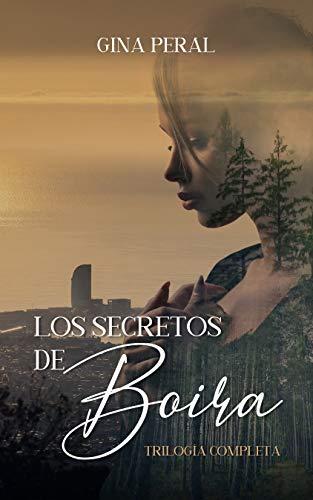 Los secretos de Boira: Trilogía completa de Gina Peral