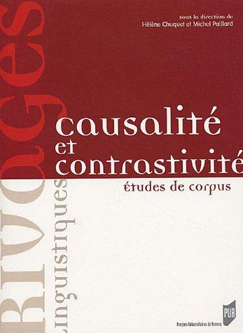 Causalit et contrastivit : Etudes de corpus