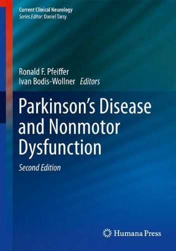 Parkinson's Disease and Nonmotor Dysfunction (Current Clinical Neurology) (2013-05-06)