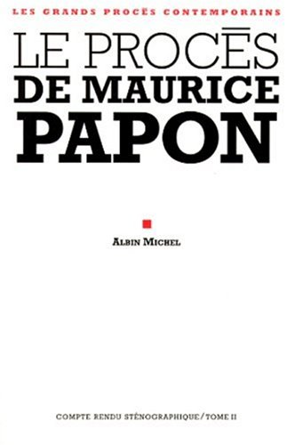 Le procès de Maurice Papon, tome 2
