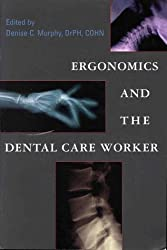Ergonomics & The Dental Care Worker