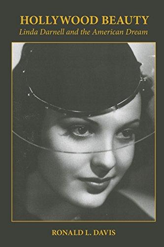 Hollywood Beauty: Linda Darnell and the American Dream por Ronald L. Davis