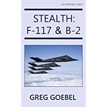 Stealth:  F-117 & B-2 (English Edition)