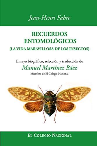 Recuerdos entomológicos (Edición especial) por Jean-Henri  Fabre