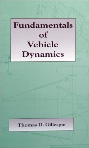 Fundamentals of Vehicle Dynamics (R114) (Premiere Series Books) by Thomas D. Gillespie (2014) Hardcover