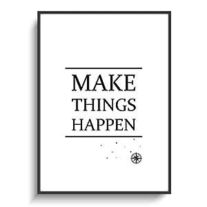 Design Schwarz Weiß Plakat DIN A4 Modern Make Happen ohne Rahmen Motivation Deko Wohnung Zuhause Büro Haus Wohnen Gastgeschenk Geburtstag Einzug Print