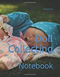 Doll Collecting: Notebook