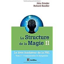 La structure de la magie II - Tome 2 : Communication et changement