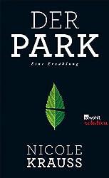 Der Park: Eine Erzählung (Rowohlt Rotation) (German Edition)
