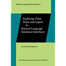Exploring Time, Tense and Aspect in Natural Language Database Interfaces (Natural Language Processing)
