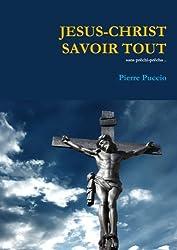 JESUS-CHRIST SAVOIR TOUT