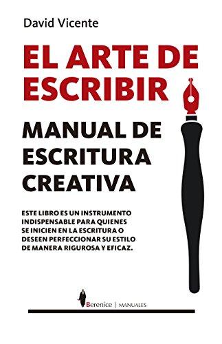 El arte de escribir (Manuales) por David Vicente