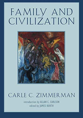 Family and Civilization (Background: Essential Texts for the Conservative Mind)