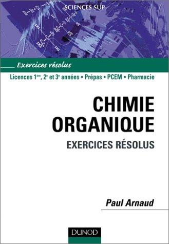 Chimie organique - Exercices résolus