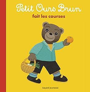 """Afficher """"Petit ours brun Petit Ours brun fait les courses"""""""