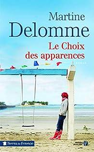 Le choix des apparences par Martine Delomme