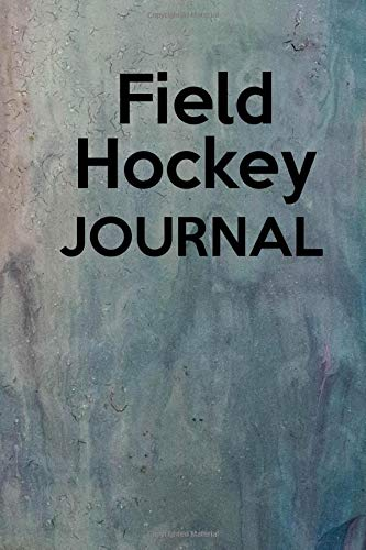 Field Hockey Journal: Keep track of your field hockey wins and losses por Lawrence Westfall