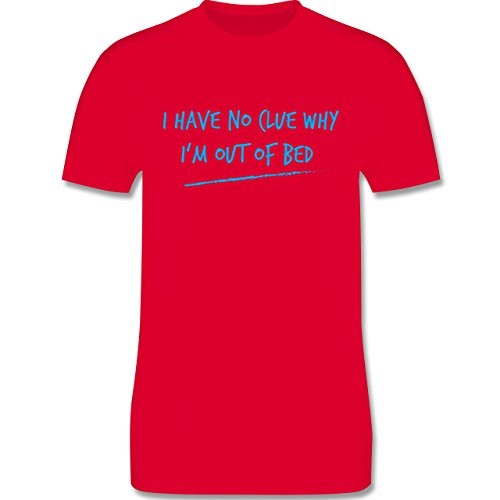 Shirtracer Statement Shirts - Why I'm Out of Bed - Herren T-Shirt Rundhals Rot