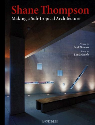 shane-thompson-making-a-sub-tropical-architecture